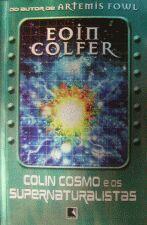 Colin Cosmo E Os Supernaturalistas