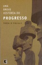 Uma Breve História do Progresso