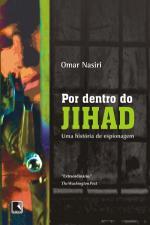 Por Dentro do Jihad: Uma História de Espionagem