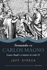 Tornando-Se Carlos Magno