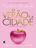DIARIOS DE CARRIE, OS - V. 02 - O VERAO E A CIDADE