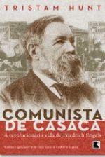 Comunista de Casaca a Vida Revolucionaria de Friedrich Engels