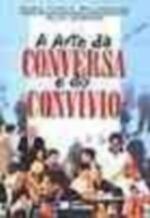 Arte da Conversa e do Convívio, a