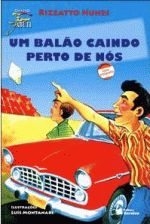 BALAO CAINDO PERTO DE NOS, UM