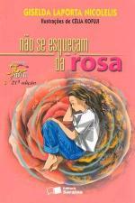 Não Se Esqueçam da Rosa - Coleção Jabuti
