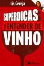 Superdicas para Entender de Vinho