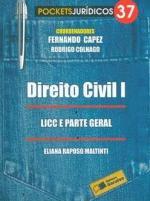 Direito Civil 1: Licc e Parte Geral - Vol.37
