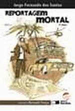 Reportagem Mortal