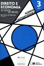 Direito e Economia 30 Anos de Brasil Tomo 2 Agenda Contemporanea
