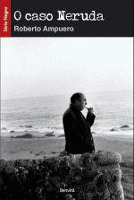 Caso Neruda - Colecão Negra, O