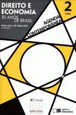 Direito e Economia - 30 Anos de Brasil (tomo 2)
