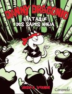 Danny Dragonio - o Ataque dos Sapos Ninja