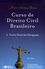 Curso de Direito Civil Brasileiro - V. 2: Teoria Geral das Obrigações