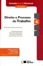 Direito e Processo do Trabalho. Col OAB Nacional.