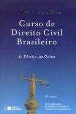 Curso de Direito Civil Brasileiro Vol. 4: Direito das Coisas