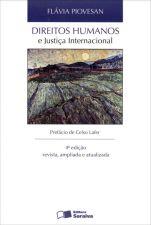 Direitos Humanos e Justiça Internacional 4 Ediçao