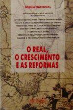 O Real, o Crescimento e as Reformas
