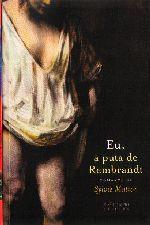 Eu a Puta de Rembrandt