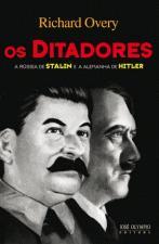 Os Ditadores, a Russia de Stalin e a Alemanha de Hitler