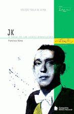 Jk - A Saga De Um Heroi Brasileiro