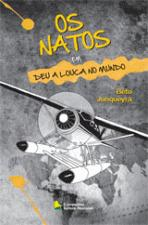 Os Natos Em Deu A Louca No Mundo