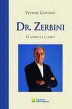 Dr Zerbini o Medico e o Mito