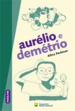 Aurélio e Demétrio - Colecão Passelivre