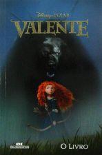 Valente: o Livro (disney Pixar)