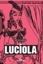 LUCIOLA - (MELHORAMENTOS)