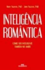 Inteligencia Romantica - Como Ser Inteligente Tambem No Amor