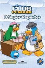 Club Penguin 3 o Super-reporter