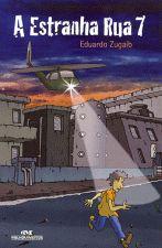 A Estranha Rua 7 - Livro Usado Semi Novo