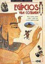 Egipcios - Vida Cotidiana
