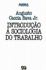 Introdução à Sociologia do Trabalho