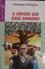 A ARVORE QUE DAVA DINHEIRO