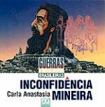 Inconfidência Mineira - Guerras e Revoluçoes Brasileiras