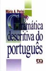 GRAMATICA DESCRITIVA DO PORTUGUES