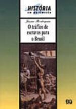 TRAFICO DE ESCRAVOS PARA O BRASIL