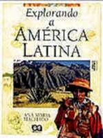 Explorando a America Latina