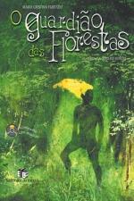 O Guardião das Floresta