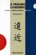 Próximo e o Distante, O: Japão e Modernidade-mundo