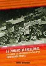 Os comunistas brasileiros (1945-1956/58)