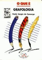 Que E Grafologia, O - Colecao Primeiros Passos