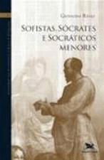 História da filosofia grega e romana II : Sofistas, Sócrates e socrá