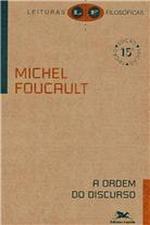 ordem do discurso (a) aula inaugural no collège de france pronunciada em 2 de dezembro de 1970