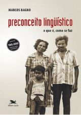 Preconceito Linguístico-o Que é Como Se Faz