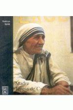 Madre Teresa De Calcuta - Cristo Nos Suburbios