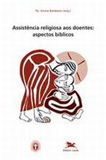 Assistência religiosa aos doentes - Aspectos bíblicos