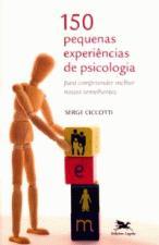 150 pequenas experiências de psicologia