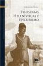 História da filosofia grega e romana V : Filosofias helenísticas e e